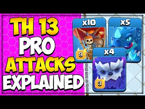 Max Town Hall 13 Attack Strategies Explained | 3 Star Attack Strategies for TH 13 | Clash of Clans