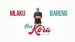 Download lagu Om Kora Aku Iso Mp3