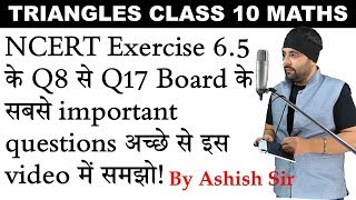 Exercise 6.5 (Q8 to Q17) Chapter 6 Triangles Class 10 Maths