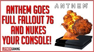 WARNING - Playing Anthem Can Lead To Boredom &  Console Destruction!!!