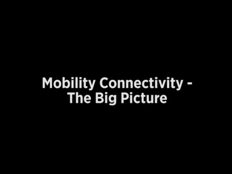 Mobility Connectivity--The Big Picture from SAE 2014 Convergence