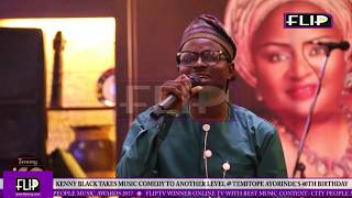 KENNY BLAQ TAKES MUSIC COMEDY TO ANOTHER LEVEL @ TEMITOPE AYORINDE'S 40TH BIRTHDAY