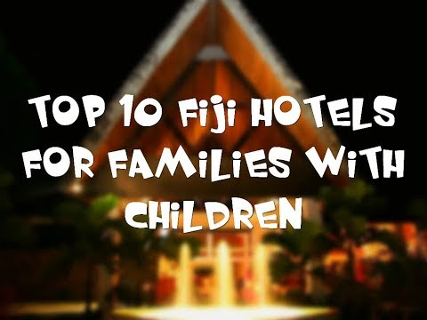 Top 10 Fiji hotels for families with children