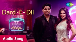 Dard-E-Dil - Audio Song   Carvaan Lounge   Ankit   - YouTube