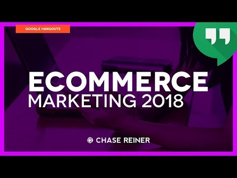 eCommerce Marketing 2018