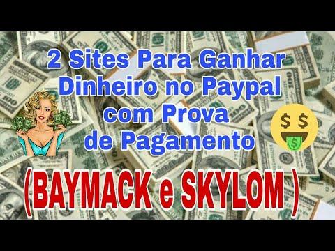2 Sites que Dão Dinheiro no Paypal + Prova de Pagamento - Baymack e Skylom