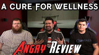 A Cure For Wellness Angry Movie Review