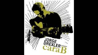 Jorge Drexler - Guitarra y vos (Cara B)