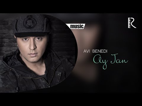 Avi Benedi - Ay Jan | Ави Бенеди - Ай Джан (music version)