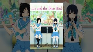 Liz and the Blue Bird