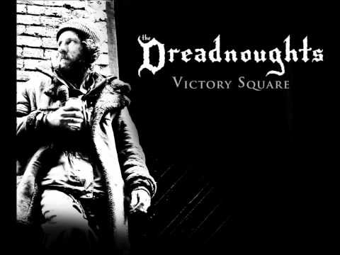Victory Square (Song) by The Dreadnoughts