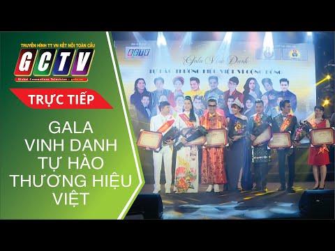 [Trực Tiếp] Gala Vinh Danh - Tự Hào Thương Hiệu Việt Vì Cộng Đồng