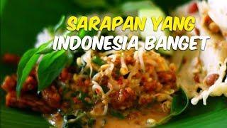 5 Menu Sarapan yang Paling Digemari Orang Indonesia, Mana Favoritmu?