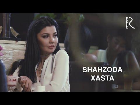 Shahzoda - Xasta (Official Video)