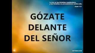 GOZATE DELANTE DEL SEÑOR Y HARE UN ALTAR