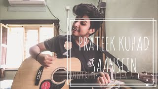 Saansein   Prateek Kuhad | Karwaan |  Cover By Nehal Ishwar |