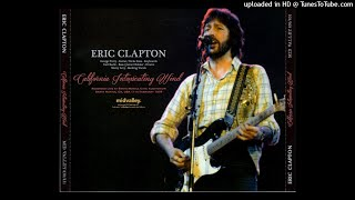ERIC CLAPTON - Next Time You See Her - LIVE Santa Monica 1978/02/11 [SBD]