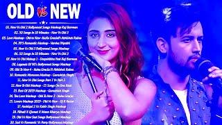 Old Vs New Bollywood Mashup 2021| HINDI Remix Songs 2021 Playlist_Best Hindi Songs 2021