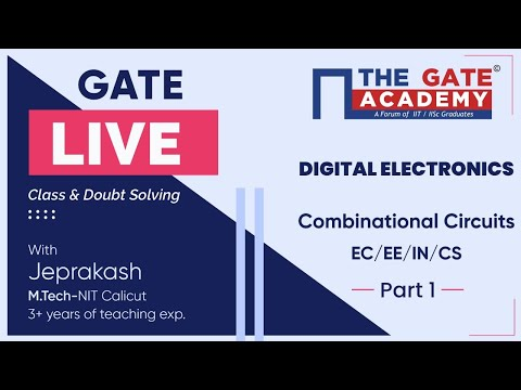 Combinational Circuits (Part-1) of Digital Electronics | GATE Live Lectures