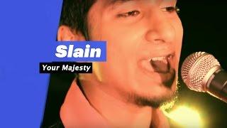 Slain - Your Majesty (Select Editon)  - songdew