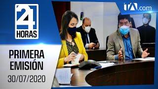 Noticias Ecuador: Noticiero 24 Horas 30/07/2020 (Primera Emisión)