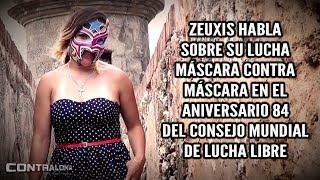 Zeuxis habla sobre su lucha Máscara contra Máscara en el Aniversario #84 de CMLL