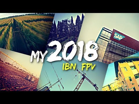 my-2018--fpv-drone-video-mashup--freestyle-ibn_fpv-