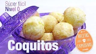 Coquitos - Bolitas de coco - Receta súper fácil - Recetas Explosivas