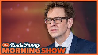 We Weigh-In on the James Gunn Situation - The Kinda Funny Morning Show 07.24.18