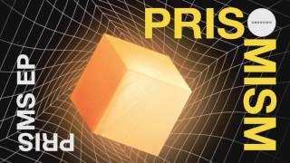 PRISMISM