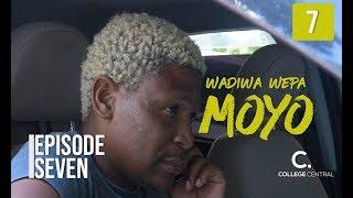 Wadiwa Wepa Moyo S1 Ep 7
