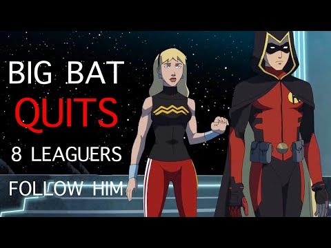 Batman Quits - 8 League Members Follow Him : Young Justice Season 3