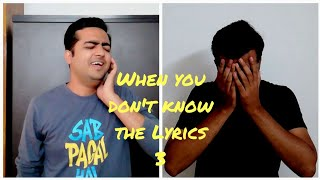 When you don't know the Lyrics - 3 | Madhur Kurhekar