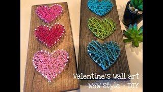 DIY - String Art Heart Wall Decor