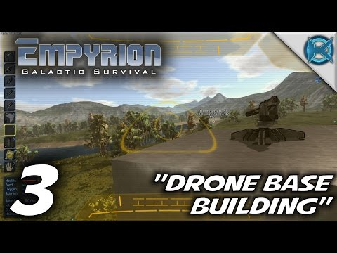 Empyrion Galactic Survival Let's Play - Ep  3 - Alien and