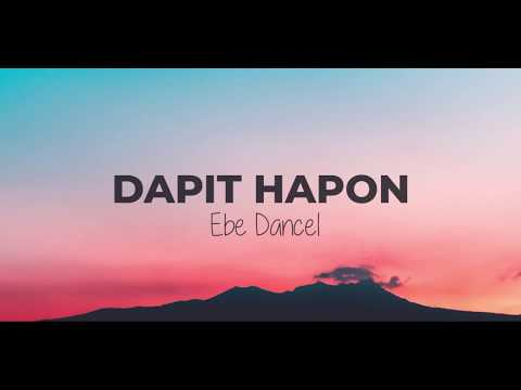 Download Video Dapit hapon - Ebe Dancel (Lyric Video