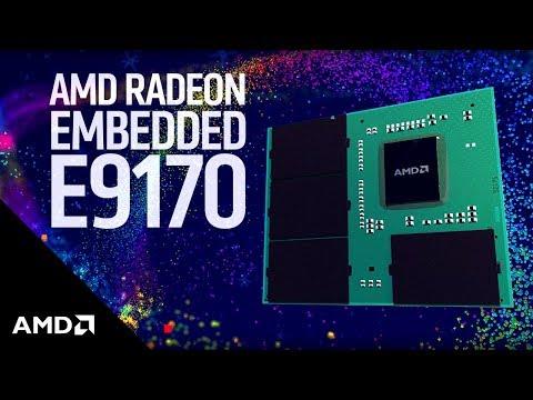 Power Efficient AMD Embedded Radeon™ E9170 GPUs