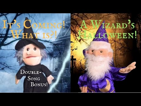 Halloween Songs for Children & Kids!  It's Coming!  What is?!  A Wizard's Halloween!