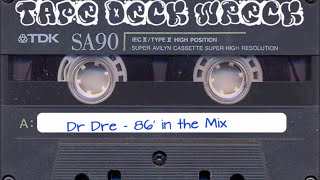 Dr Dre – 86′ in the Mix (restored)