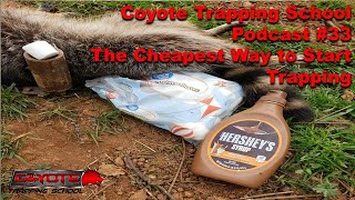 The easiest way to start trapping - Episode 33 - Coyote Trapping School Podcast