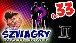 Szwagry - Odcinek 33