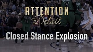 How To: Closed Stance Explosion