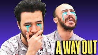 VOUS ALLEZ PLEURER | A Way Out (FIN)