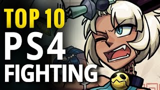 Top 10 Best PS4 Fighting Games | PlayStation 4 Fighting