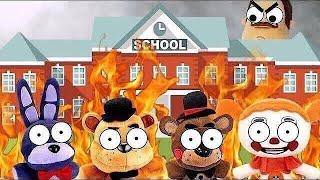 fnaf plush  the school is on fire!!!