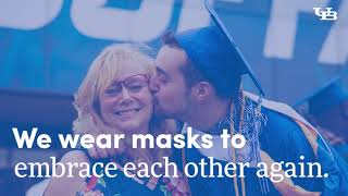 At UB, we wear mask so we can do things together again.