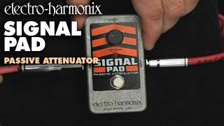 Electro Harmonix Signal Pad Video