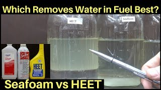 Is HEET better than Seafoam for Water in Fuel?  Let