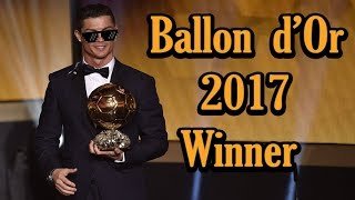 Why Cristiano Ronaldo Fully Deserved the Ballon d'Or 2017