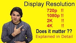 [Hindi-हिन्दी] Display Resolution Explained : 720p 1080p 2K or 4k !! #AnkushTyagiExplains